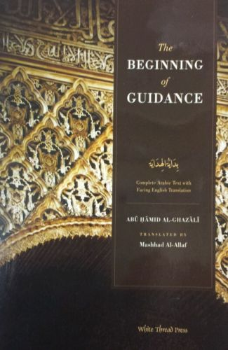 al ghazali - The Beginning of Guidance ( paperback ) - Brand new
