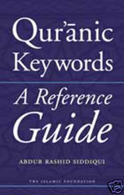 Qur'anic Keywords - A Reference Guide (English) NEW