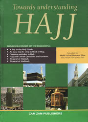 Towards Understanding Hajj Hard-Back Book NEW